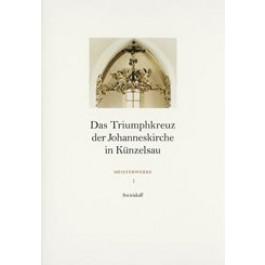 Das Triumphkreuz der Johanneskirche in Künzelsau
