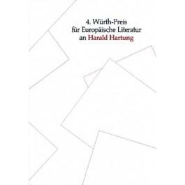 4. Würth-Preis für europäische Literatur 2004 an Harald Hartung