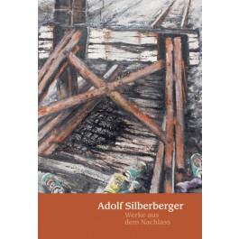 """Adolf Silberberger """"Werke aus dem Nachlass"""""""