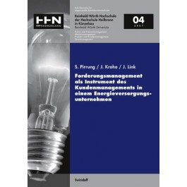 Forderungsmanagement als Instrument des Kundenmanagement in einem Energieversorgungsunternehmen