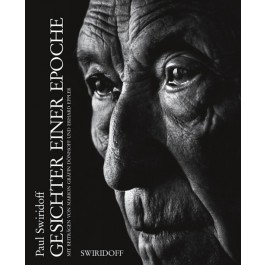 Paul Swiridoff - Gesichter einer Epoche