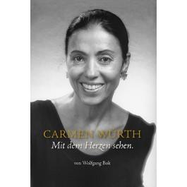 Carmen Würth • Mit dem Herzen sehen