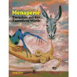 Menagerie · Tierschau aus der Sammlung Würth