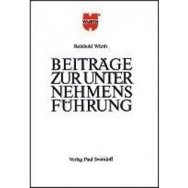 Reinhold Würth - Beiträge zur Unternehmensführung