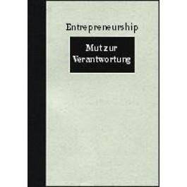 Entrepreneurship - Mut zur Verantwortung