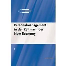 Personalmanagement in der Zeit nach der New Economy