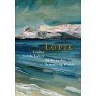 Lotte - Erlebte Landschaften Werke in der Sammlung Würth