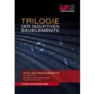 """Applikationshandbuch """"Trilogie der induktiven Bauelemente"""""""
