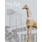 75/65 - Der Sammler, das Unternehmen und seine Kollektion