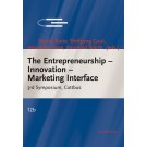 The Entrepreneurship – Innovation – Marketing Interface - 3rd Symposium, Cottbus