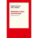 Brigitte Kronauer; Otto A. Böhmer - Wirkliches Leben und Literatur
