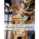 Denkmale der Michaelskirche in Schwäbisch Hall