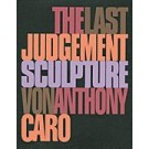 Anthony Caro The Last Judgement Sculpture
