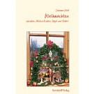 Weihnachten gestern und heute in Heilbronn - Hohenlohe - Franken