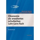 Ökonomie als erweitertes schulisches Lehr-Lern-Fach - Einstellungen von Lehrern an allgemeinbildenden Schulen in Baden-Württemberg