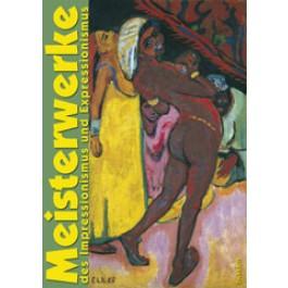 Meisterwerke des Impressionismus und Expressionismus aus der Sammlung Würth