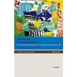 Knut Bleicher - Band 6 - Corporate Dynamics