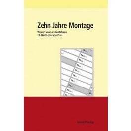 17. Würth Literaturpreis - Zehn Jahre Montage