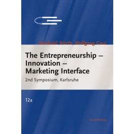 The Entrepreneurship – Innovation – Marketing Interface