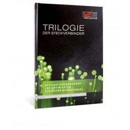 Trilogie der Steckverbinder - Applikationshandbuch zur optimierten Steckverbinderauswahl