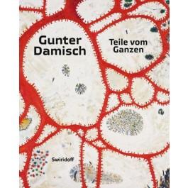 Gunter Damisch • Teile vom Ganzen