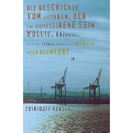 12. Würth Literaturpreis - Die Geschichte vom Lastkran, der eine Schiffssirene sein wollte