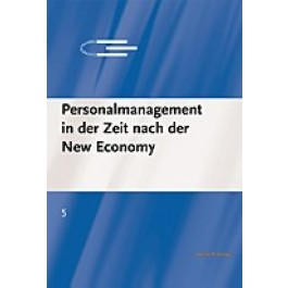 Personalmanagement in der Zeit nach der New Economy