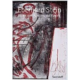 Eberhard Stein - Bilder und Arbeiten auf Papier