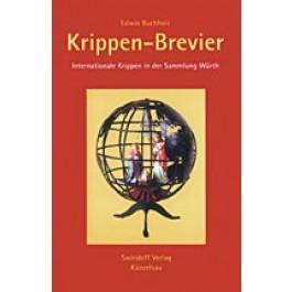 Edwin Buchholz - Krippen-Brevier - Internationale Krippen in der Sammlung Würth