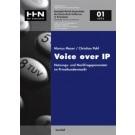 Voice over IP – Nutzungs- und Nachfrageparameter im Privatkundenmarkt