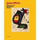 Joan Miró • Werke in der Sammlung Würth