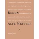 """Reden zur Wiedereröffnung der Johanniterhalle in Schwäbisch Hall am 20. November 2008 und zur Eröffnung der Ausstellung """"ALTE MEISTER"""""""