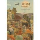 Axel Arndt - Erinnerungen eines Schlafwandlers • Sammlung Würth und Leihgaben