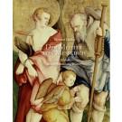 Der Meister von Meßkirch · Die Bildtafeln in der Sammlung Würth