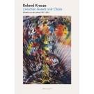 Roland Krause · Zwischen Gesetz und Chaos