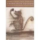 Francesco Toledo - Fabeltiere aus Oaxaca