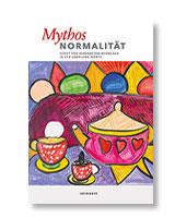 Mythos Normalität