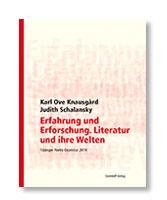 Erfahrung und Erforschung. Literatur und ihre Welten. Tübinger Poetik Doezntur 2019
